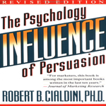 Influence – The Psychology of Persuasion By Robert Cialdini (Chapter 4 Takeaways)